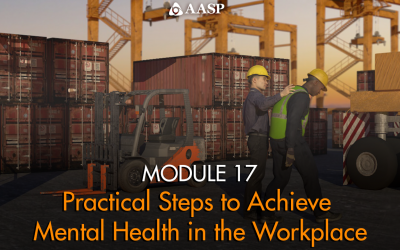 Module 17: Practical Steps to Achieve Mental Health in the Workplace