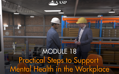 Module 18: Practical Steps to Support Mental Health in the Workplace