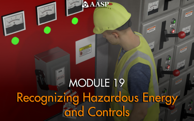 Module 19: Recognizing Hazardous Energy and Controls