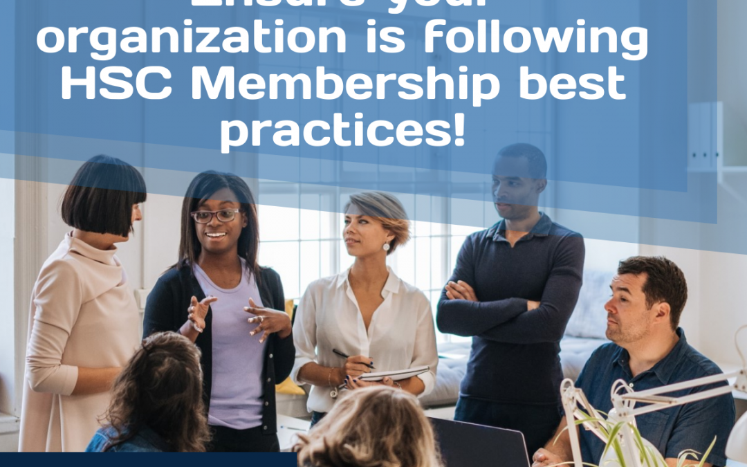 Infographic: Ensure your organization is following HSC Membership Best Practices!