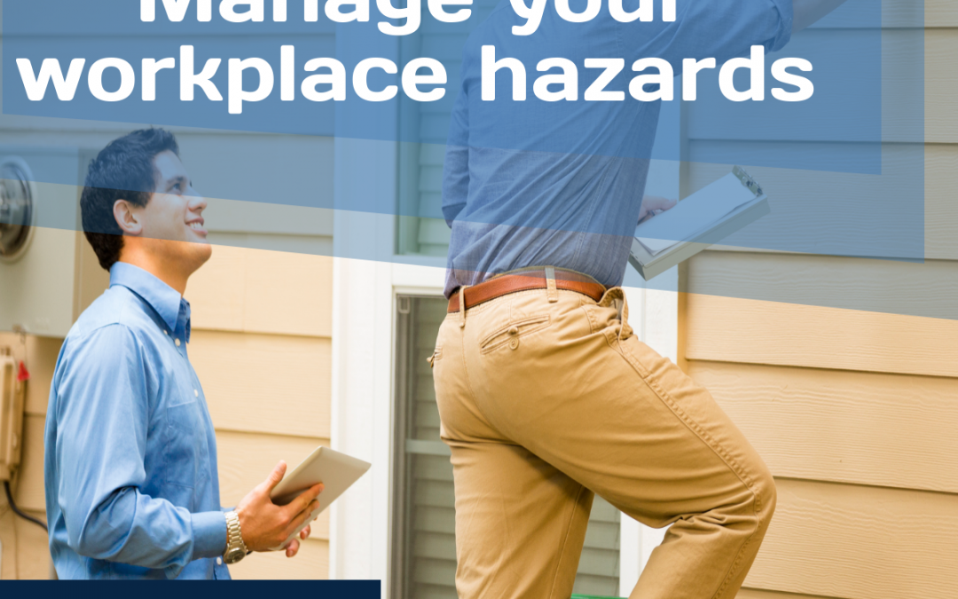 Infographic: Manage your workplace hazards