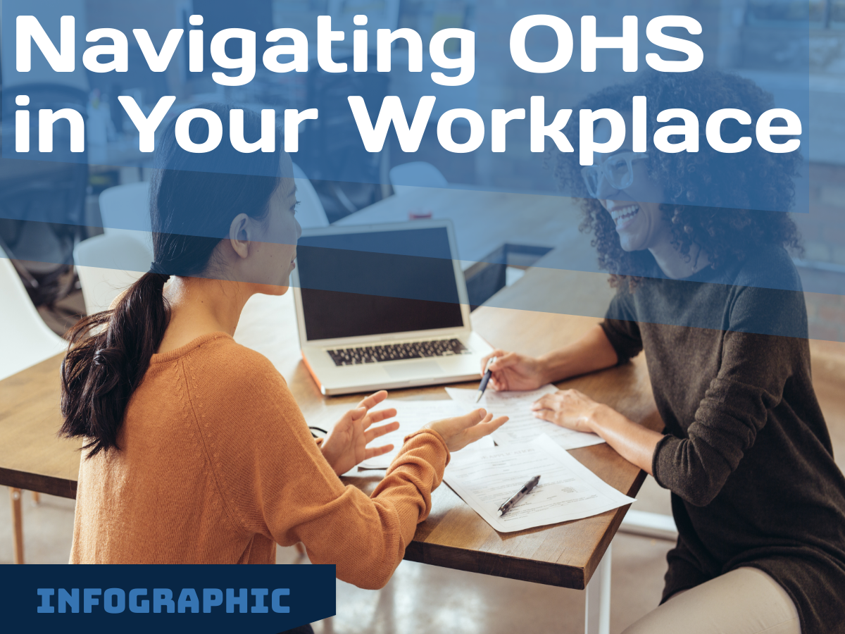 Infographic: Navigating OHS in Your Workplace